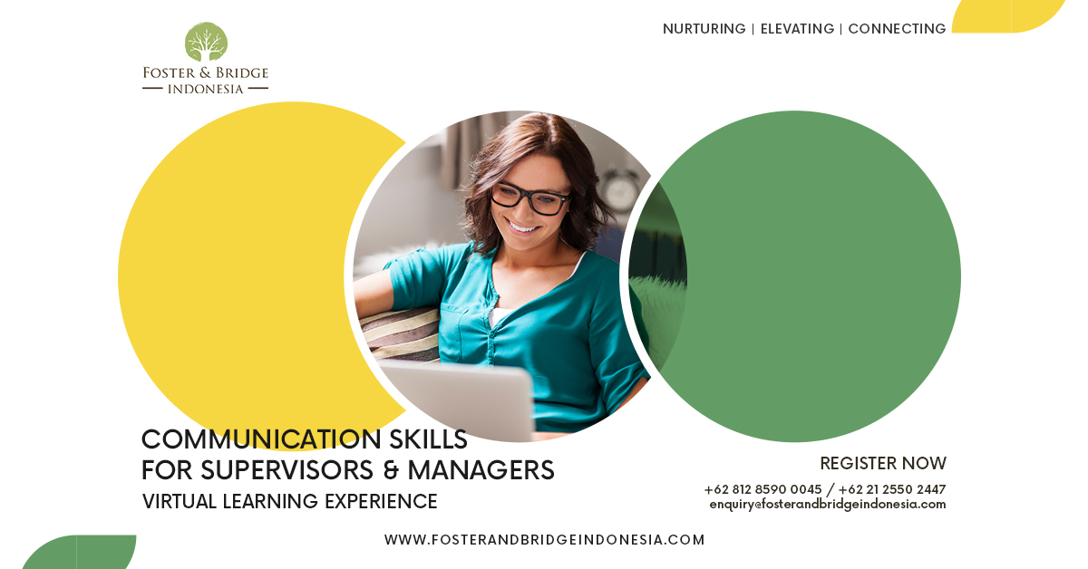 """""""Communication Skills for Supervisors and Managers Online Training Foster and Bridge-03 Indonesia"""""""